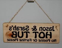Personalised Sign Plaque HOT TUB Outdoor Garden Patio Lawn B